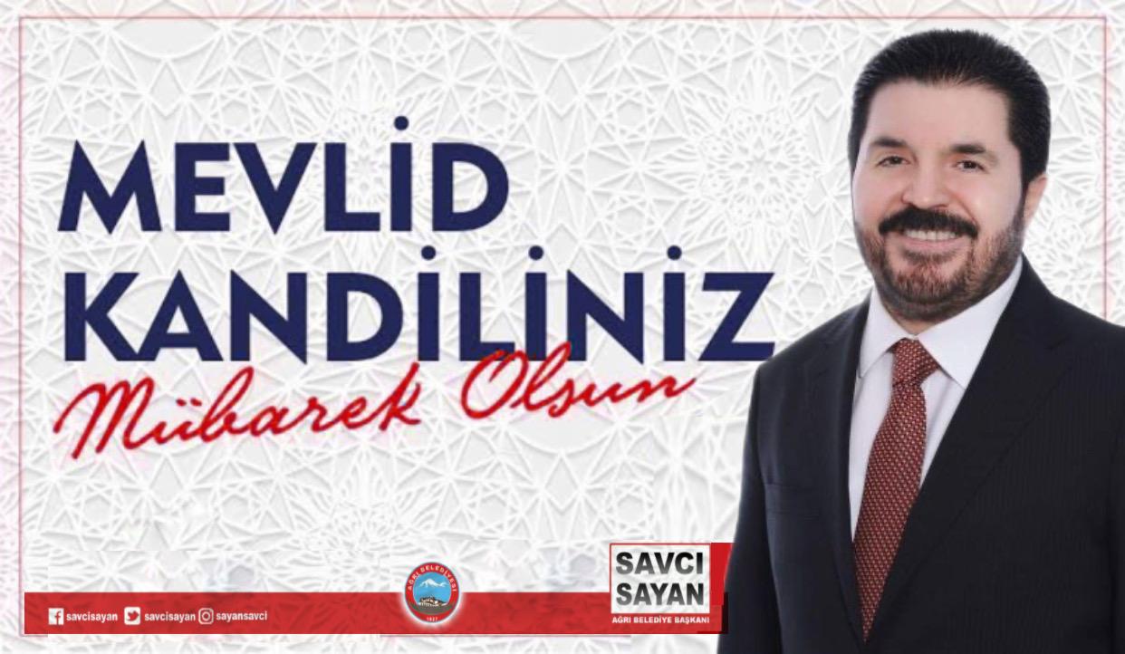 Başkan Sayan, Mevlid Kandili Dolayısı ile Mesaj Yayınladı.